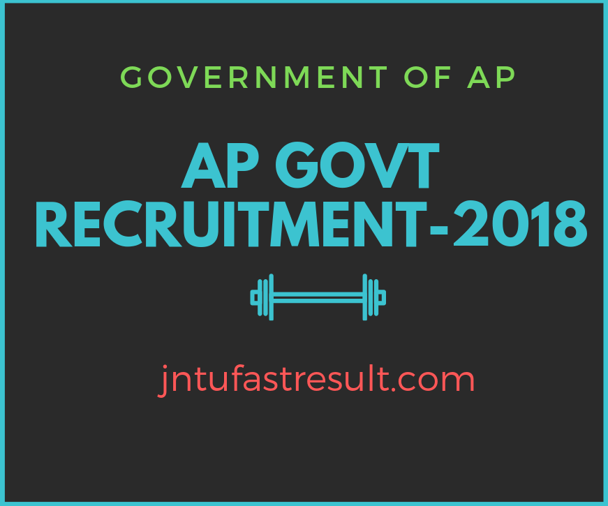 AP Govt Recruitment 2018 For 18450 Posts For Police, Medical, Teachers & Group-1,2,3