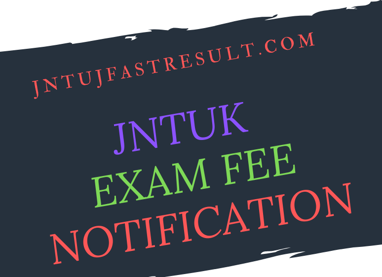 JNTUK B.TECH Supply Exam Notification 2019