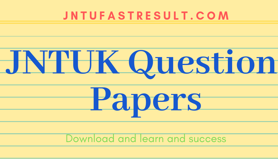 JNTUK B.Tech 1-1 Regular|Supply Important Question Papers