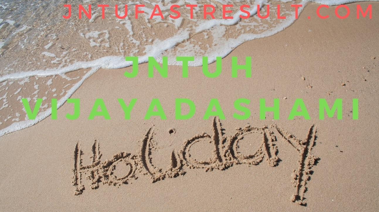 JNTUHVijaya Dashami/Dussehra/Dasara Holidays