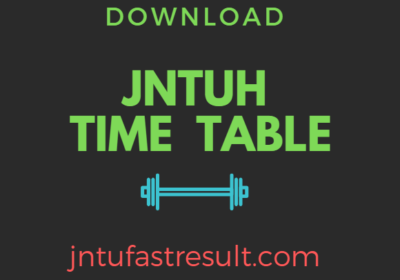 JNTUH B.Tech Exam Time Table