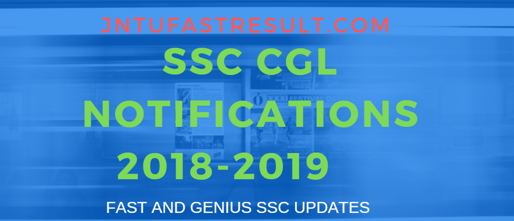 SSC CGL Trial 1 notifications 2018- 2019