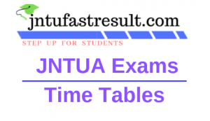 JNTUA Exams Time Table 2019